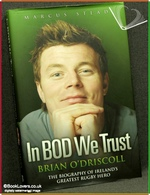Brian O'Driscoll: In BOD We Trust